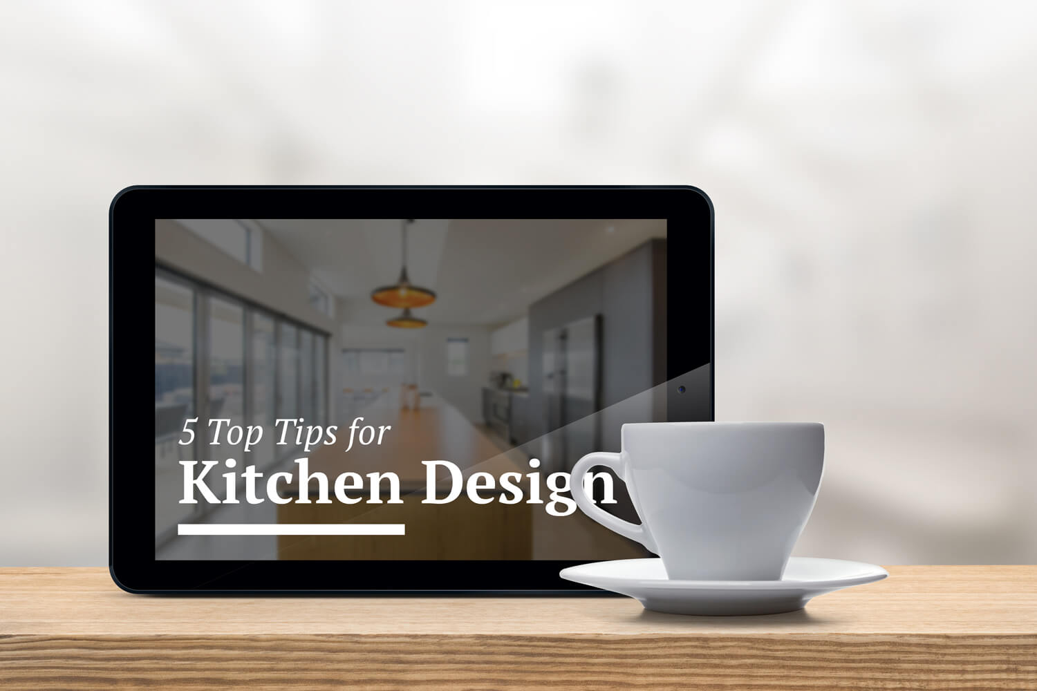 5 Top Tips for Kitchen Design